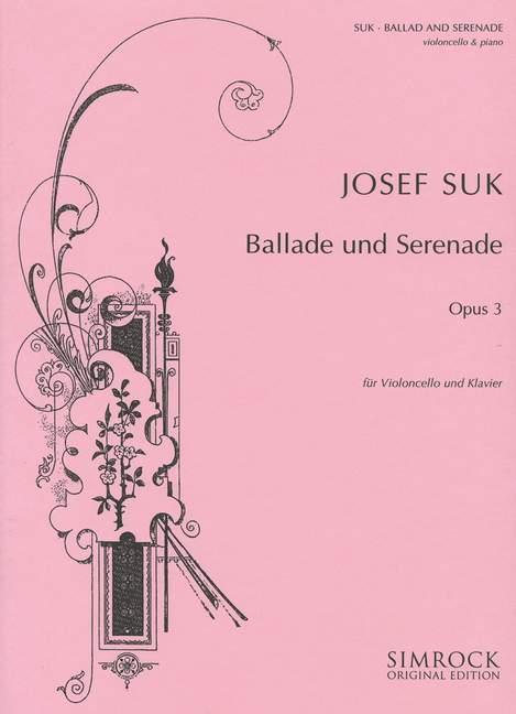 3  Suk Josef   cello and piano 9790221101525 Ballad and Serenade op